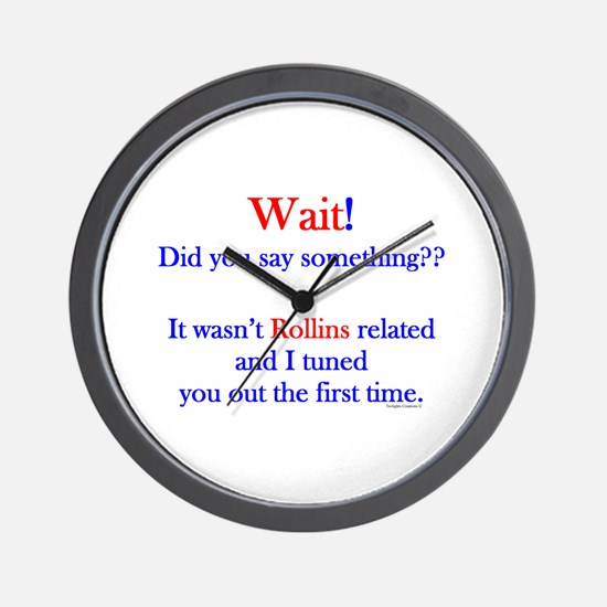 Say Something Rollins Wall Clock