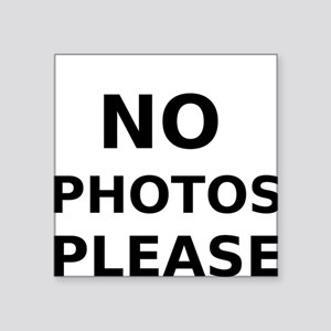 No Photos Please Sticker