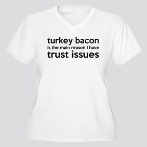 Turkey Bacon and Trust Issues Humor Women's Plus S