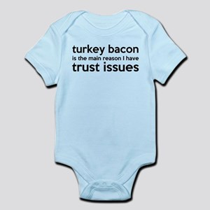 Turkey Bacon and Trust Issues Humor Infant Bodysui