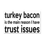Turkey Bacon and Trust Issues Humor Car Magnet 20