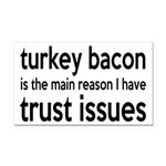 Turkey Bacon and Trust Issues Humor Rectangle Car
