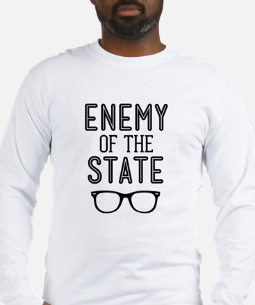 Enemy of the State Long Sleeve T-Shirt