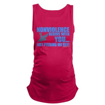 Nonviolence Begins with You.. Dark Maternity Tank