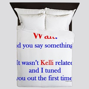 Say Something Kelli Queen Duvet