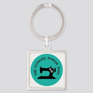Sew Sassy - Ultimate Power Tool Square Keychain