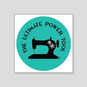 "Sew Sassy - Ultimate Power  Square Sticker 3"" x 3"""