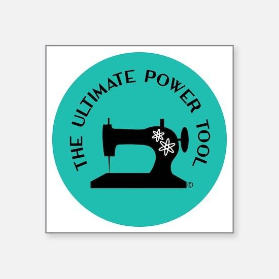 "Sew Sassy - Ultimate Power  Square Sticker 3"" x 3"""