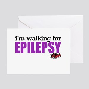 I'm walking for Epilepsy Greeting Card