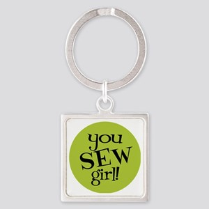 Sew Sassy - You Sew Girl Square Keychain