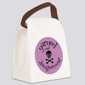 Knit Sassy - Yarned & Dangerous! Canvas Lunch Bag