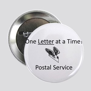 """One Letter at a Time! 2.25"""" Button"""