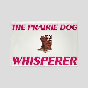 The Prairie Dog Whisperer Magnets