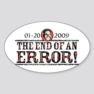 End of an Error 2009 Oval Sticker