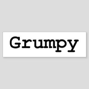 Grumpy Bumper Sticker