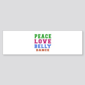 Peace Love Belly Dance Sticker (Bumper)