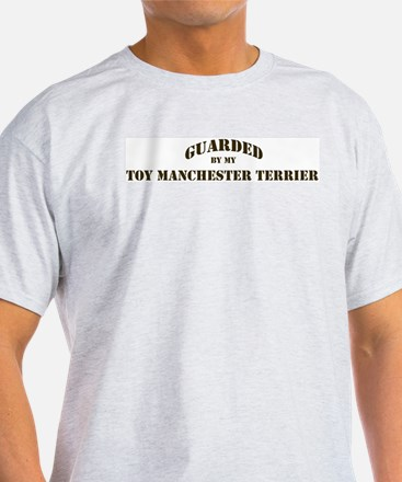 Toy Manchester Terrier: Guard Ash Grey T-Shirt