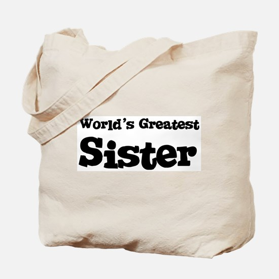 World's Greatest: Sister Tote Bag