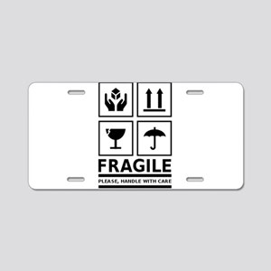 Fragile Please Handle With Care Aluminum License P