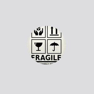 Fragile Please Handle With Care Mini Button