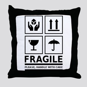 Fragile Please Handle With Care Throw Pillow