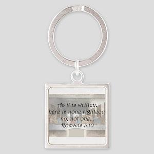 Romans 3:10 Keychains