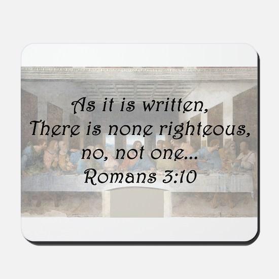 Romans 3:10 Mousepad