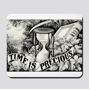 Time is precious - 1872 Mousepad