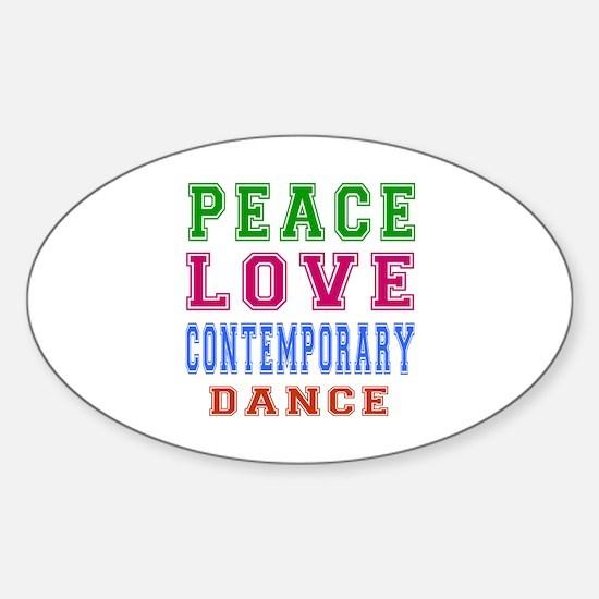 Peace Love Contemporary Dance Sticker (Oval)