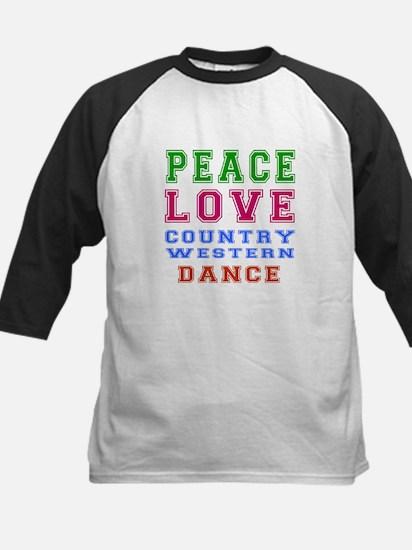 Peace Love Country Western Dance Kids Baseball Jer