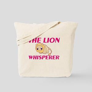 The Lion Whisperer Tote Bag