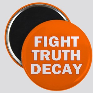 TRUTH DECAY... Magnet