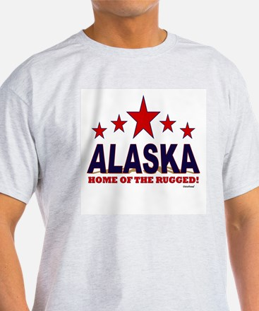 Alaska Home Of The Rugged T-Shirt