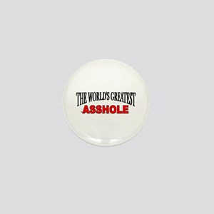 """The World's Greatest Asshole"" Mini Button"