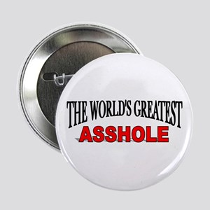 """""""The World's Greatest Asshole"""" Button"""