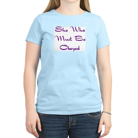 She Who Must Be Obeyed Women's Pink T-Shirt