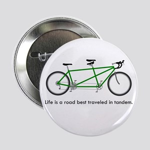 "Life is a road 2.25"" Button"