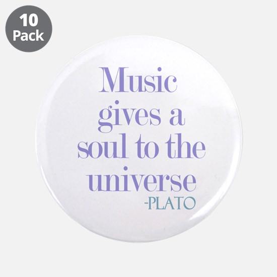 """Music gives soul 3.5"""" Button (10 pack)"""