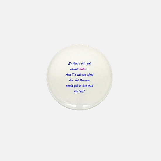 Girl Named Kelli Mini Button