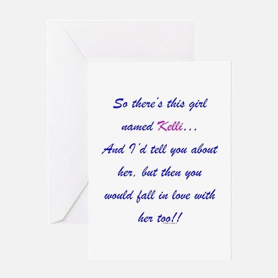 Girl Named Kelli Greeting Card