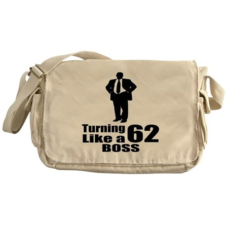 Turning 62 Like A Boss Birthday Messenger Bag