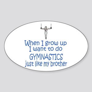 Gymnast...just like Brother Oval Sticker