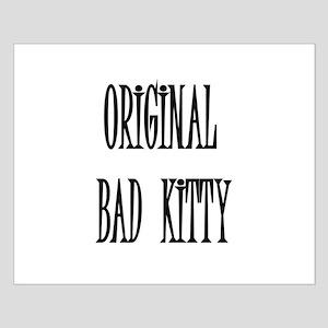 ORIGINAL BAD KITTY Small Poster