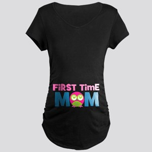 First Time Mom Maternity Maternity T-Shirt