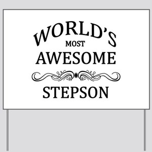 World's Most Awesome Stepson Yard Sign