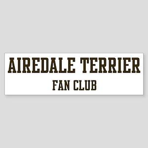 Airedale Terrier Fan Club Bumper Sticker