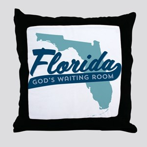 Florida Gods Waiting Room Throw Pillow