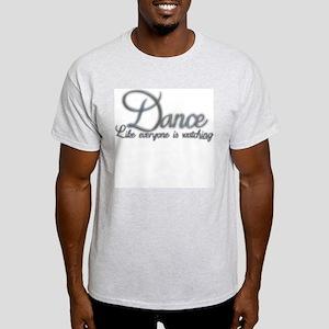 Dance Like... Ash Grey T-Shirt