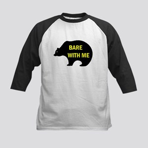 BARE WITH ME Kids Baseball Jersey