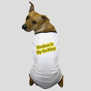 Honkus Is My Co-Pilot Dog T-Shirt